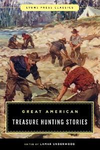 Cover Great American Treasure Hunting Stories