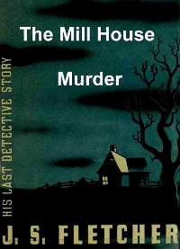 Cover The Mill House Murder