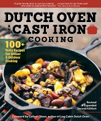 Cover Dutch Oven and Cast Iron Cooking, Revised & Expanded Second Edition