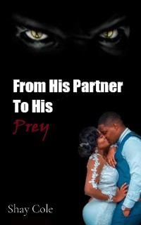 Cover From His Partner to His Prey