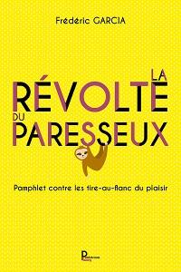 Cover La révolte du paresseux