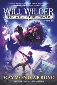 Cover Will Wilder #3: The Amulet of Power