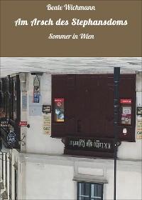 Cover Am Arsch des Stephansdoms