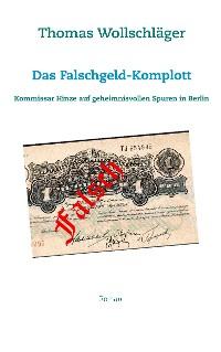 Cover Das Falschgeld-Komplott