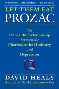 Cover Let Them Eat Prozac