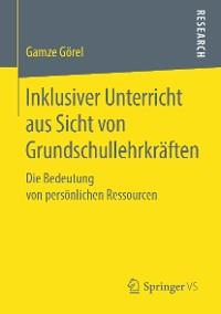 Cover Inklusiver Unterricht aus Sicht von Grundschullehrkräften