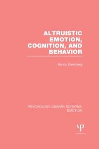 Cover Altruistic Emotion, Cognition, and Behavior (PLE: Emotion)