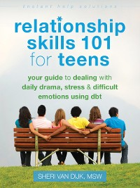Cover Relationship Skills 101 for Teens
