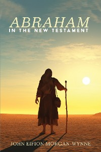 Cover Abraham in the New Testament