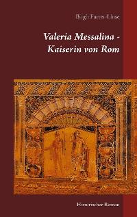 Cover Valeria Messalina - Kaiserin von Rom