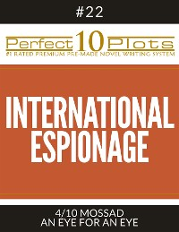 "Cover Perfect 10 International Espionage Plots #22-4 ""MOSSAD – AN EYE FOR AN EYE"""