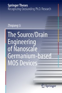 Cover The Source/Drain Engineering of Nanoscale Germanium-based MOS Devices