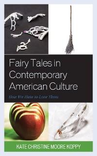 Cover Fairy Tales in Contemporary American Culture