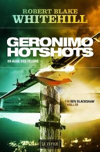 Cover GERONIMO HOTSHOTS - Im Auge des Feuers