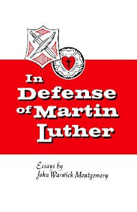 Cover In Defense of Martin Luther