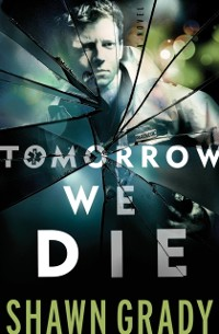 Cover Tomorrow We Die (First Responders Book #2)