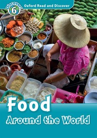 Cover Food Around the World (Oxford Read and Discover Level 6)