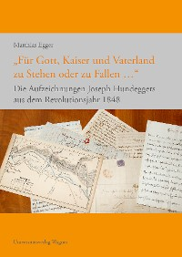 """Cover """"Für Gott, Kaiser und Vaterland zu Stehen oder zu Fallen ..."""""""