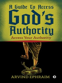 Cover A Guide To Access God's Authority