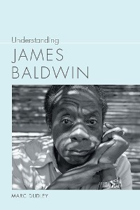 Cover Understanding James Baldwin