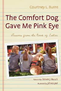 Cover The Comfort Dog Gave Me Pink Eye