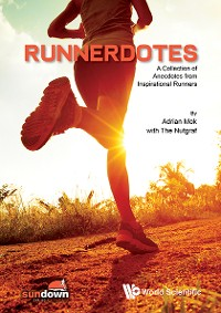 Cover Runnerdotes: A Collection Of Anecdotes From Inspirational Runners