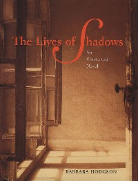 Cover The Lives of Shadows