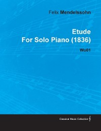 Cover Etude by Felix Mendelssohn for Solo Piano (1836) Wo01
