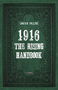 Cover 1916: The Rising Handbook
