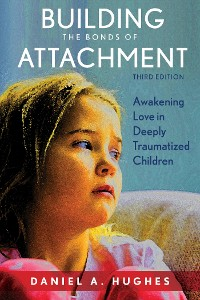 Cover Building the Bonds of Attachment