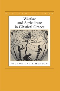 Cover Warfare and Agriculture in Classical Greece, Revised edition