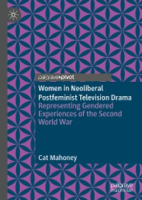Cover Women in Neoliberal Postfeminist Television Drama