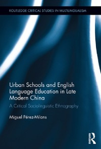 Cover Urban Schools and English Language Education in Late Modern China