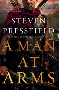 Cover A Man at Arms: A Novel
