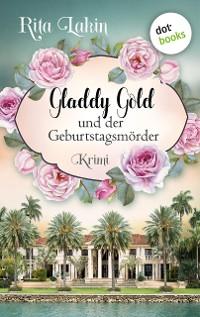 Cover Gladdy Gold und der Geburtstagsmörder: Band 1