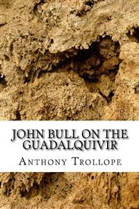 Cover John Bull  on the Guadalqivir