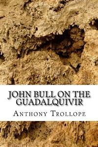 Cover John Bull  on the Guadalqivir
