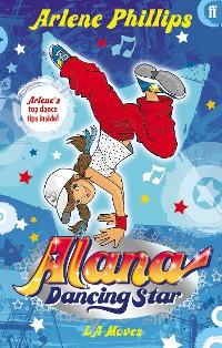 Cover Alana Dancing Star: LA Moves