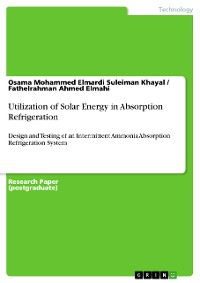 Cover Utilization of Solar Energy in Absorption Refrigeration