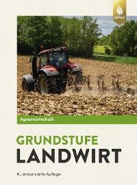 Cover Agrarwirtschaft Grundstufe Landwirt