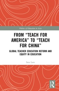 Cover From Teach For America to Teach For China