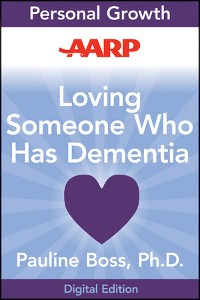 Cover AARP Loving Someone Who Has Dementia