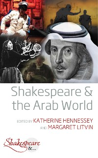 Cover Shakespeare and the Arab World