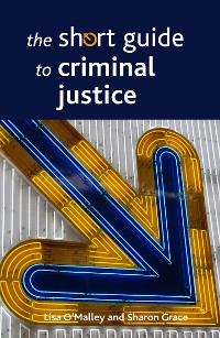 Cover The short guide to criminal justice