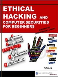 Cover Ethical Hacking and Computer Securities for Beginners