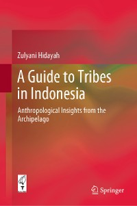 Cover A Guide to Tribes in Indonesia