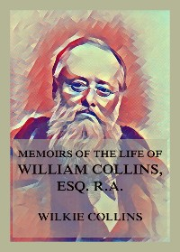 Cover Memoirs of the Life of William Collins, Esq., R.A.