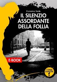 Cover Il silenzio assordante della follia