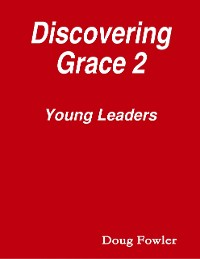 Cover Discovering Grace 2 - Young Leaders