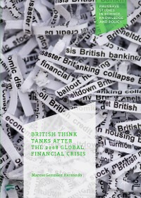 Cover British Think Tanks After the 2008 Global Financial Crisis